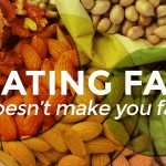 Fat Does Not Make You Fat