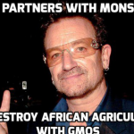 U2's Bono Partners With Monsanto to Destroy African Agriculture with GMOs