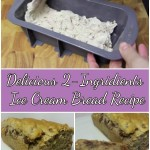 Delicious Two Ingredients Ice Cream Bread