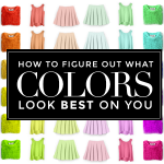 How to Figure Out What Colors Look Best On You