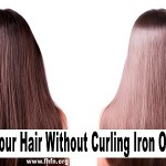 Effective Ways To Straighten Your Hair Without Using a Curling Iron or Blow Dryer