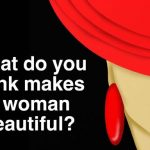7 Things That Make a Woman Beautiful