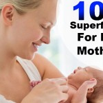10 Superfoods for New Mothers