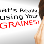 What Is Causing Your Migranes & How You Can Treat Them Naturally
